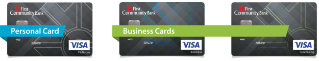 Three First Community Bank Visa Credit Cards; One Personal, One Business, and One Purchasing Card.